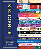 Bibliophile : an illustrated miscellany by…