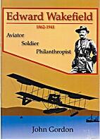 Edward Wakefield, 1862-1941 - Aviator,…
