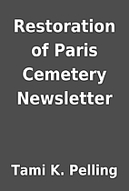 Restoration of Paris Cemetery Newsletter by…