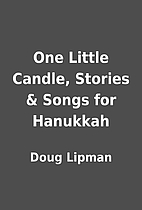 One Little Candle, Stories & Songs for…