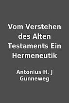 Vom Verstehen des Alten Testaments Ein…