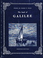 The Land of GALILEE & the North by Colonel…