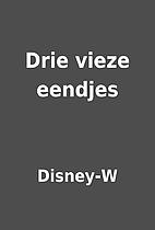 Drie vieze eendjes by Disney-W
