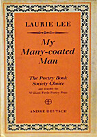My many-coated man by Laurie Lee