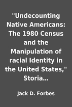 Undecounting Native Americans: The 1980…