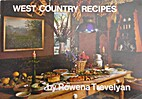 West Country recipes by Rowena Trevelyan