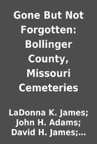 Gone But Not Forgotten: Bollinger County,…
