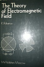 Theory of Electromagnetic Field by K.…