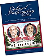 Colonel Washington and Me: George…