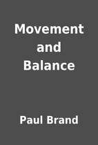 Movement and Balance by Paul Brand