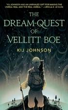 The Dream-Quest of Vellitt Boe by Kij…