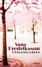 Tisdagsklubben by Anna Fredriksson