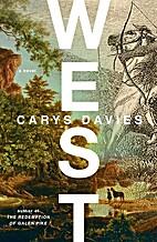 West by Carys Davies