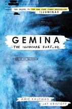 Gemina : the Illuminae files 02 by Amie…