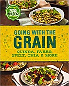 Food Heroes: Going with the Grain! (Love…