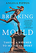 Breaking the Mould: ; Taking a Hammer to…