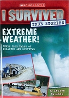 I Survived True Stories Extreme Weather! by…