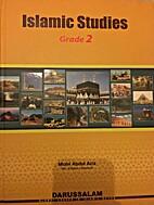 Islamic Studies (Grade 2) by Molvi Abdul…