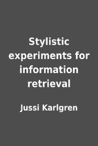 Stylistic experiments for information…