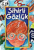 Sihirli gözlük by Fatih Erdoğan