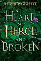 A Heart So Fierce and Broken by Brigid…