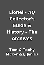 Lionel - AQ Collector's Guide & History -…