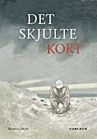 Det ¤skjulte kort by Morten Dürr