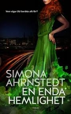 En enda hemlighet by Simona Ahrnstedt