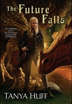 The Future Falls by Tanya Huff