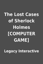The Lost Cases of Sherlock Holmes [COMPUTER…