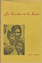 La Familia de la Raza by José Armas