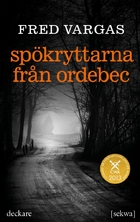 The Ghost Riders of Ordebec: A Commissaire…