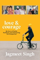 Love & Courage: My Story of Family,…