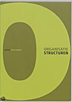 Organisatiestructuren by Henry Mintzberg