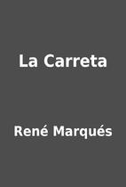 La Carreta by René Marqués