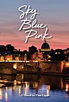 Sky Blue Pink by Pam Lippi