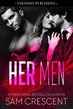 Her Men by Sam Crescent