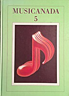 Musicanada 5 by PENNY LOUISE BROOKS
