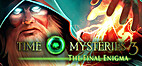 Time Mysteries 3: The Final Enigma by…