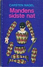 Mandens sidste nat by Carsten Nagel