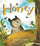 Honey by David Ezra Stein