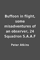 Buffoon in flight, some misadventures of an…