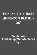 Thinline Bible-NASB [B-NS-ZON BLK RL -OS] by…