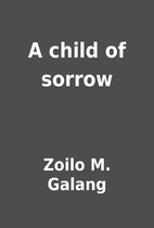 Tell me about zoilo galang.. bibliography..?