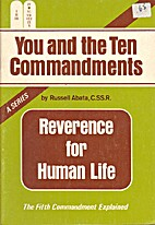 Reverence For Human Life: The Fifth…