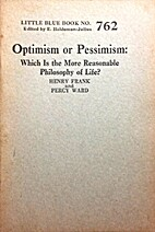 Optimism or Pessimism: Which Is the More…
