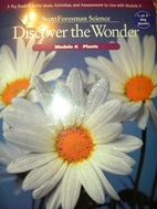 Discover the Wonder: Plants by David Heil