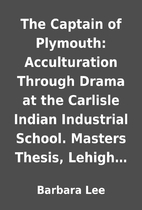 The Captain of Plymouth: Acculturation…