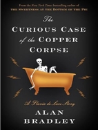 The Curious Case of the Copper Corpse by…
