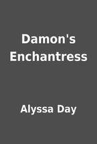 Damon's Enchantress by Alyssa Day